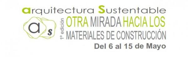 1ª Edición de la Exposición de Materiales de Construcción Sostenible