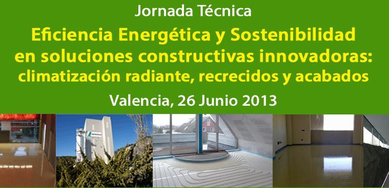 Jornada sobre Eficiencia Energética y Sostenibilidad en Soluciones Constructivas Innovadoras en Valencia