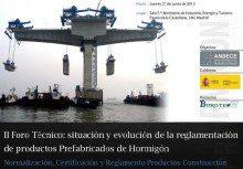 II Foro Técnico: situación y evolución de la reglamentación de productos prefabricados de hormigón
