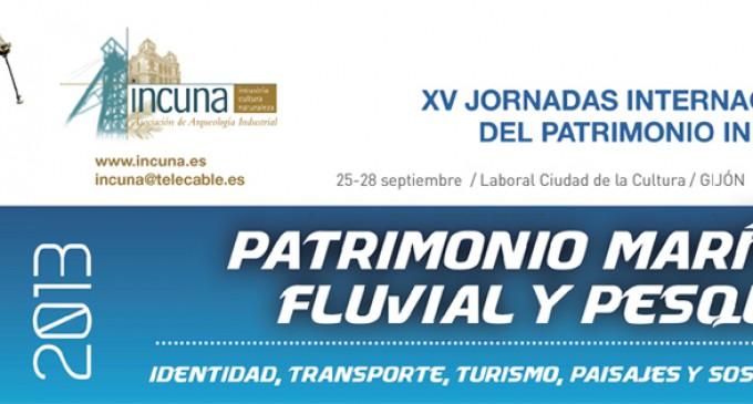 XV Jornadas Internacionales Patrimonio Industrial INCUNA 2013
