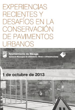 """Jornada """"Experiencias recientes y desafíos en la conservación de pavimentos urbanos"""""""