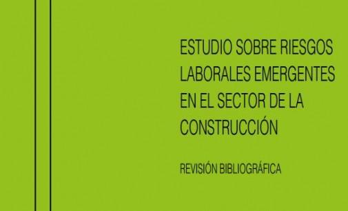 Publicación INSHT: Estudio sobre riesgos laborales emergentes en el sector de la construcción – Año 2013
