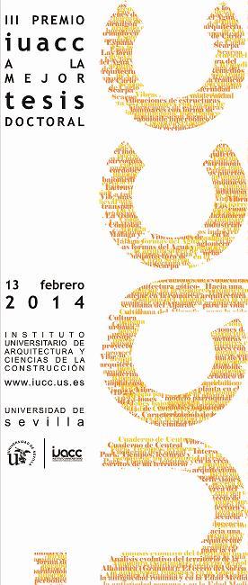 Convocado el III Premio a la mejor tesis doctoral sobre 'Ciudad, Arquitectura y Ciencias de la Construcción'