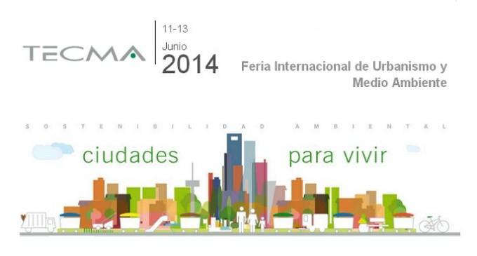 TECMA 2014, Feria Internacional del Urbanismo y del Medio Ambiente