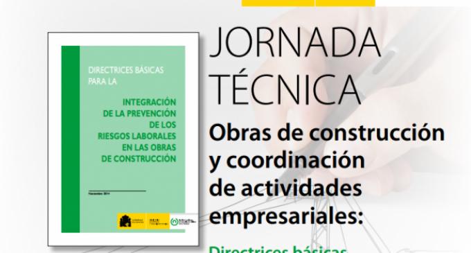 Jornada Técnica. Obras de construcción y coordinación de actividades empresariales