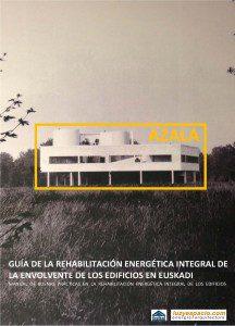 Guía de la Rehabilitación Energética Integral de la Envolvente de los Edificios en Euskadi