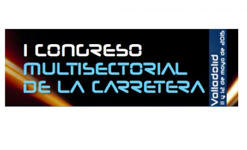 I Congreso Multisectorial de la Carretera