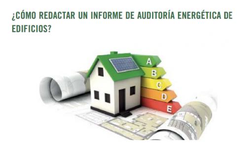 Curso ¿Cómo redactar un Informe de Auditoría Energética de edificios?