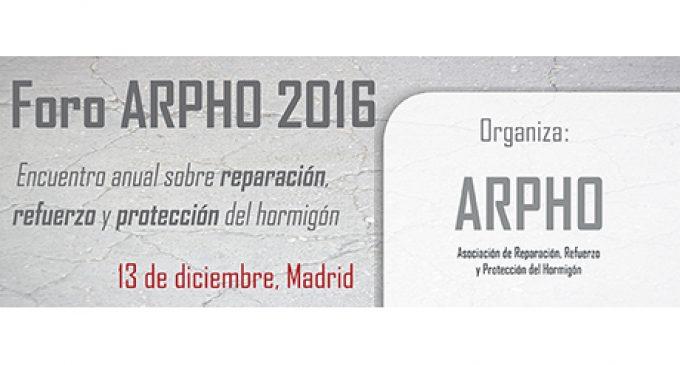 Foro ARPHO 2016: Encuentro anual sobre reparación, refuerzo y protección del hormigón