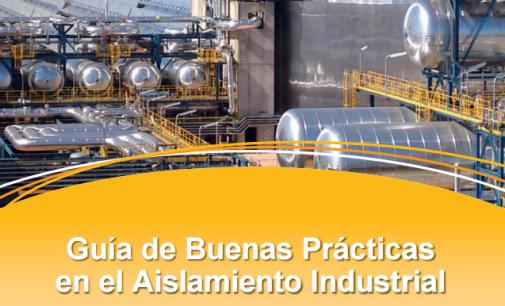 Guía de Buenas Prácticas en el Aislamiento Industrial