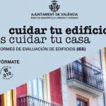 Valencia inicia la campaña de información sobre el Informe de Evaluación de los Edificios
