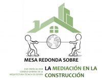 Mesa Redonda: La Mediación en la Construcción