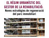 """Jornada IVE """"El régimen urbanístico del Gestor de la rehabilitación"""""""