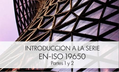 Publicación: Introducción de las normas EN-ISO 19650 BIM, partes 1 y 2