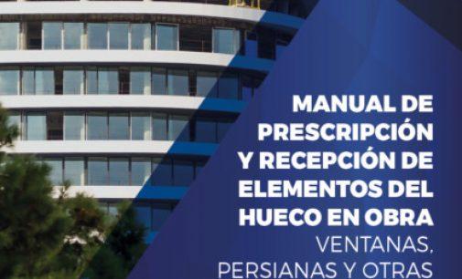 Manual de prescripción y recepción de elementos del hueco en obra