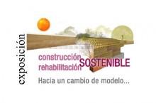 Exposición Construcción rehabilitación Hacia un cambio de modelo