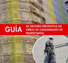 Guía de Gestión Preventiva en obras de Comunidades de Propietarios