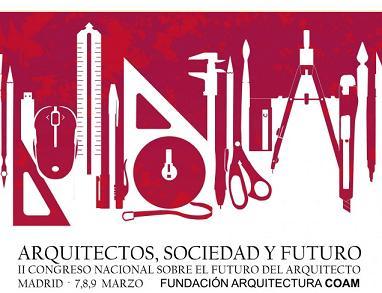 II Congreso Nacional sobre el futuro del Arquitecto
