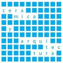 """II Congreso de Cerámica y Arquitectura """"lo sustantivo en el material"""""""