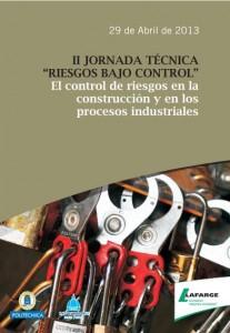 II Jornada Técnica sobre el Control de Riesgos en la Construcción y en los Procesos Industriales