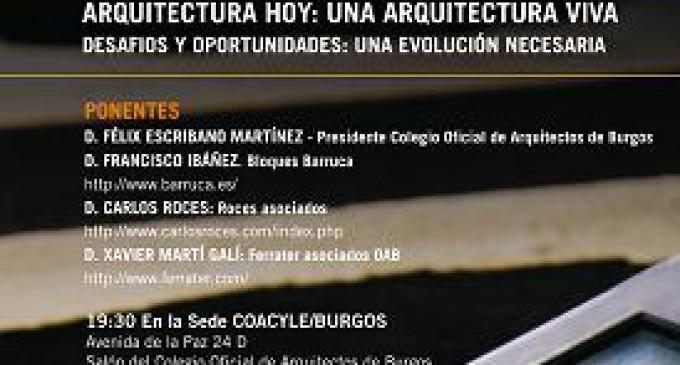 Jornada de Arquitectura: ARQUITECTURA HOY, UNA ARQUITECTURA VIVA