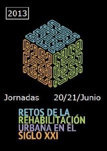 Los Retos de la Rehabilitación Urbana en el siglo XXI 0