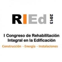 RIEd 2013, I Congreso de Rehabilitación Integral en la Edificación